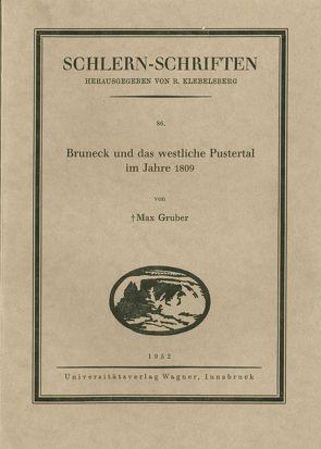 Bruneck und das westliche Pustertal im Jahre 1809 von Grüber,  Max