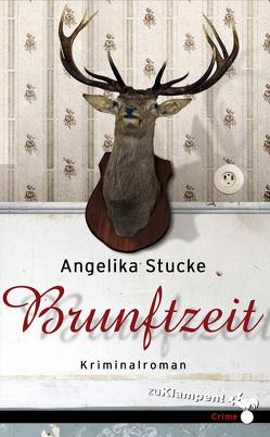 Brunftzeit von Mischke,  Susanne, Stucke,  Angelika