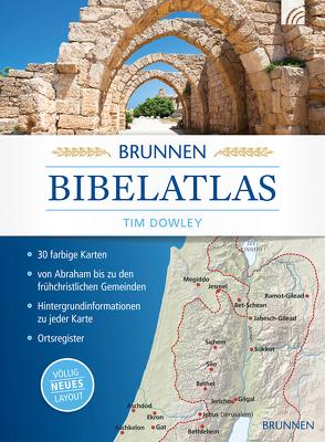 Brunnen Bibelatlas von Dowley,  Tim