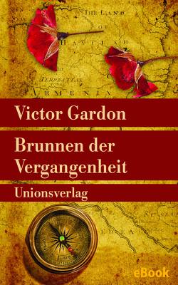 Brunnen der Vergangenheit von Gardon,  Victor, Uslar,  Gerda von