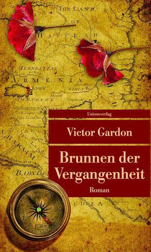 Brunnen der Vergangenheit von Gardon,  Victor, von Uslar,  Gerda