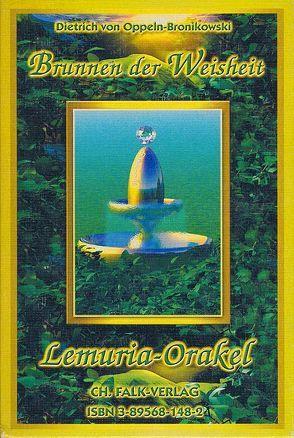 Brunnen der Weisheit – Lemuria-Orakel von Oppeln-Bronikowski,  Dietrich von