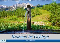 Brunnen im Gebirge (Wandkalender 2019 DIN A2 quer) von Kramer,  Christa
