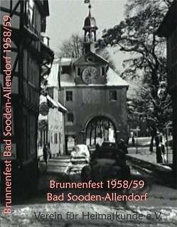 Brunnenfest 1958/59 Bad Sooden-Allendorf von Frühauf,  Wolfgang, Hopf,  Gerfried, Rademacher,  Gerhard