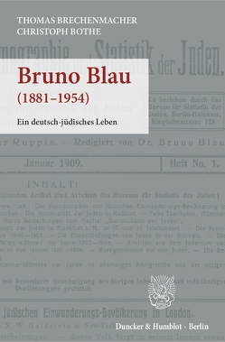 Bruno Blau. von Bothe,  Christoph, Brechenmacher,  Thomas