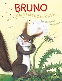 Bruno, das Umarmehörnchen von Lecher,  Doris, Meocci,  Daniele