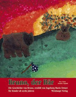 Bruno, der Bär von Ortner,  Ingeborg M