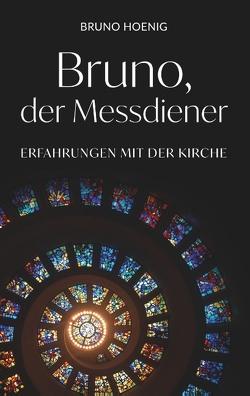 Bruno, der Messdiener von Hoenig,  Bruno