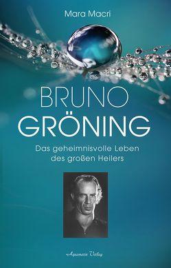 Bruno Gröning von Macri,  Mara