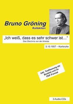 """Bruno Gröning: """"Ich weiß, dass es sehr schwer ist …"""" von Gröning,  Bruno"""