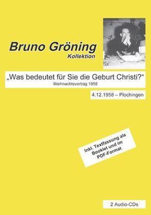 """Bruno Gröning: """"Was bedeutet für Sie die Geburt Christi?"""" von Gröning,  Bruno"""