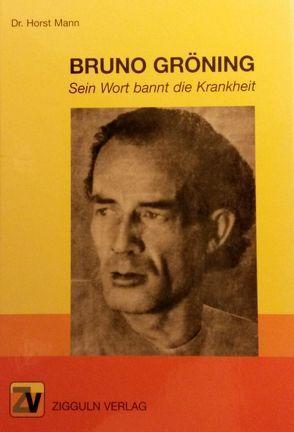 Bruno Gröning von Ebert,  Anna, Mann,  Horst, Tschuk,  Robert