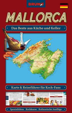 BRUNO Mallorca Landkarte und Reiseführer für Koch-Fans: Das Beste aus Küche und Keller von Christiane,  Sternberg