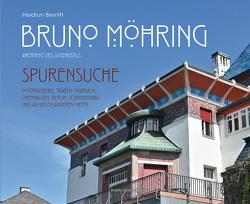 Bruno Möhring – Architekt des Jugendstils von Bernitt,  Heidrun