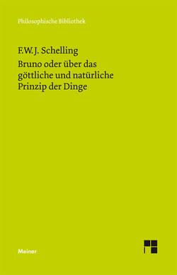Bruno oder über das göttliche und natürliche Prinzip der Dinge von Schelling,  Friedrich W