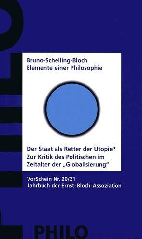 Bruno-Schelling-Bloch. Elemente einer Philosophie. von Zeilinger,  Doris