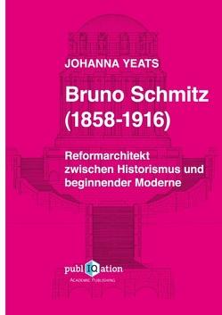 Bruno Schmitz (1858-1916) von Yeats,  Johanna