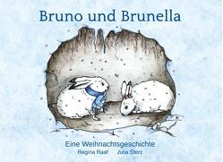 Bruno und Brunella von Raaf,  Regina
