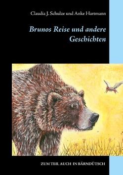 Brunos Reise von Hartmann,  Anke, Schulze,  Claudia J.
