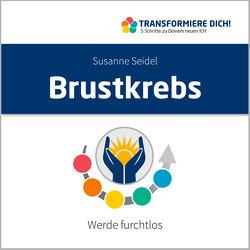 Brustkrebs von Seidel,  Susanne