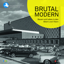 Brutal modern von Both,  Frank, Kessler,  Katrin, Pöppelmann,  Heike