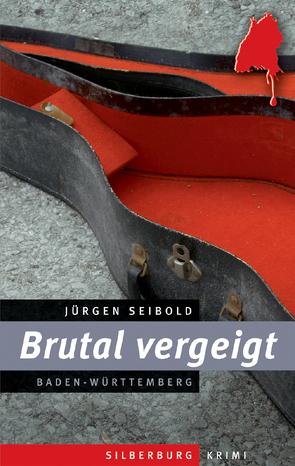 Brutal vergeigt von Seibold,  Jürgen