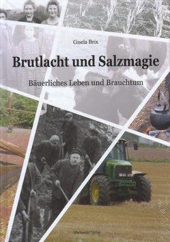 Brutlacht und Salzmagie von Brix,  Gisela