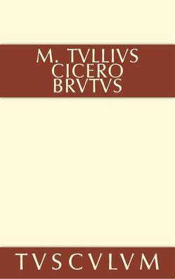 Brutus von Cicero,  Marcus Tullius, Kytzler,  Bernhard