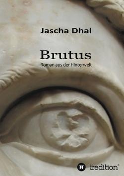 Brutus von Dhal,  Jascha