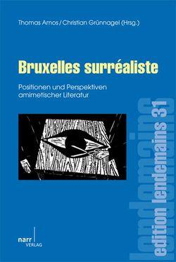 Bruxelles surréaliste von Amos,  Thomas, Grünnagel,  Christian
