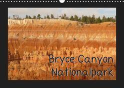 Bryce Canyon Nationalpark (Wandkalender 2019 DIN A3 quer) von Olschner,  Sabine