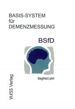 BSfD Basis-System für Demenzmessung von Lehrl,  Siegfried