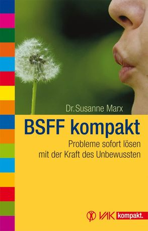 BSFF kompakt von Marx,  Dr. Susanne, Marx,  Susanne