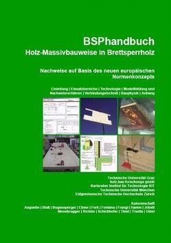 BSPhandbuch, Holz- Massivbauweise in Brettsperrholz von Bogensperger,  Thomas, Moosbrugger,  Thomas, Schickhofer,  Gerhard