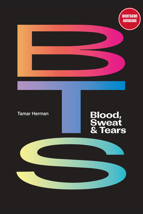 BTS: Blood, Sweat & Tears von Herman,  Tamar