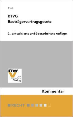 BTVG Bauträgervertragsgesetz von Pittl,  Raimund