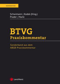 BTVG Praxiskommentar von Kodek,  Georg E., Markl,  Christian, Prader,  Christian, Schwimann,  Michael