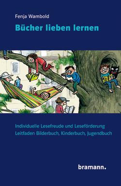 Bücher lieben lernen von Wambold,  Fenja