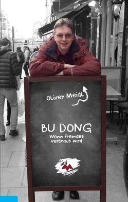 BU DONG (Deutschsprachige Ausgabe) von Meidl,  Oliver