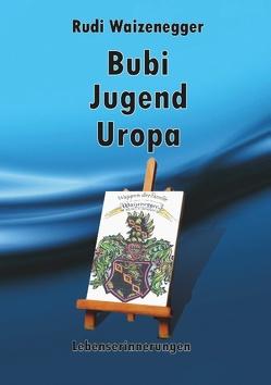Bubi Jugend Uropa von Waizenegger,  Rudi