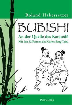 Bubishi von Elstner,  Frank, Habersetzer,  Roland