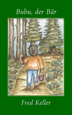 Bubu, der Bär von Keller,  Fred