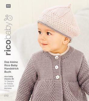 Buch 13 rico baby classic dk Das kleine Rico Baby Handstrick Buch