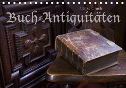 Buch-Antiquitäten (Tischkalender 2021 DIN A5 quer) von Gruch,  Ulrike
