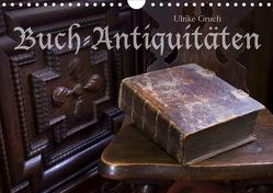 Buch-Antiquitäten (Wandkalender 2021 DIN A4 quer) von Gruch,  Ulrike