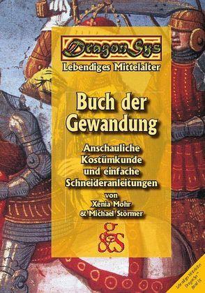 Buch der Gewandung von Barz,  Lina, Dr. Baumeister,  Martin, Mohr,  Xenia, Rother,  Katja, Städtler-Ley,  Stefan, Stoermer,  Michael