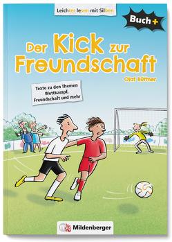 Buch+: Der Kick zur Freundschaft – Schülerbuch von Büttner,  Olaf, Schuldes,  Ulrike, Voets,  Inge