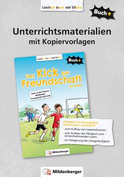 Buch+: Der Kick zur Freundschaft – Unterrichtsmaterialien mit Kopiervorlagen von Dr. Reddig-Korn,  Birgitta, Weiss,  Beate