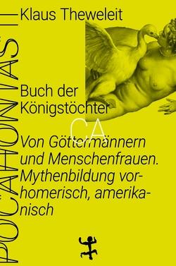 Buch der Königstöchter von Theweleit,  Klaus