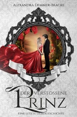 Buch / Der verstoßene Prinz von Demmer-Bracke,  Alexandra